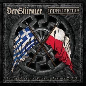 DER STURMER / CAPRICORNUS - Polish-Hellenic Alliance Against Z.O.G.! - CD