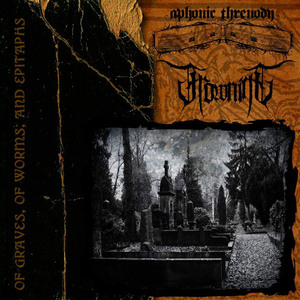 APHONIC THRENODY / FROWNING - Of Graves, of Worms, and Epitaphs - DIGI-CD