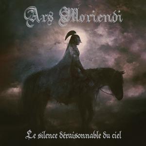 ARS MORIENDI - Le Silence Déraisonnable du Ciel - CD