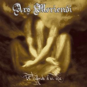 ARS MORIENDI - Du Tre'fonds d'un etre - CD