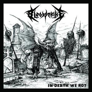 BLOODSTRIKE - In Death We Rot - CD