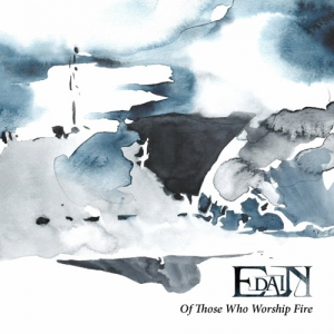 EDAIN - Of Those Who Worship Fire - CD