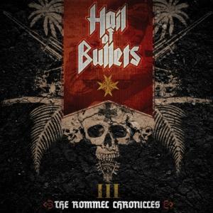 HAIL OF BULLETS - III The Rommel Chronicles - CD