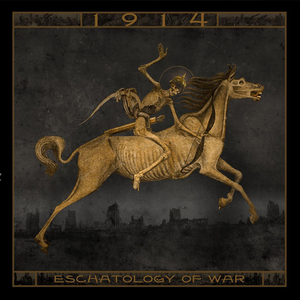 1914 - Eschatology of War - GATEFOLD 2X12''LP (GOLD)