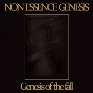 NON ESSENCE GENESIS - Genesis of the Fall - CD