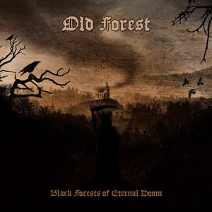 OLD FOREST - Black Forests of Eternal Doom - DIGI-CD