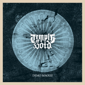 TEMPLE OF VOID - Demo MMXIII - DIGI-CD